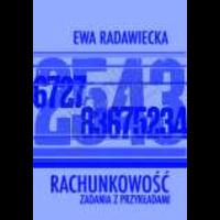 Radawiecka, Ewa, 2003, Rachunkowość : zadania z przykładami