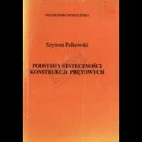 Pałkowski, Szymon, 1999, Podstawy stateczności konstrukcji prętowych