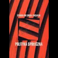 Socha - Sachalin, Stanisław, 2000, Polityka społeczna