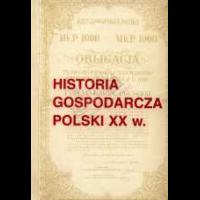Polak, Bogusław, 1995, Historia gospodarcza Polski XX w. : wybór źródeł T.1 Cz.1-2