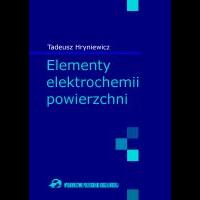 Hryniewicz, Tadeusz, 2008, Elementy elektrochemii powierzchni