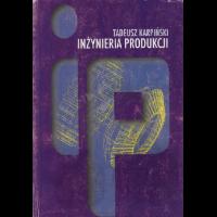 Karpiński, Tadeusz, 2003, Inżynieria produkcji