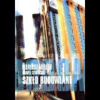 Meller, Mariusz, 2002, Szkło budowlane