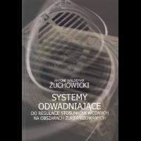 Żuchowicki, Antoni Waldemar, 2008, Systemy odwadniające do regulacji stosunków wodnych na obszarach zurbanizowanych