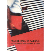 Deluga, Włodzimierz Red., 2004, Marketing w zarysie : praca zbiorowa