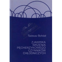 Bohdal, Tadeusz, 2001, Zjawiska wrzenia pęcherzykowego czynników chłodniczych