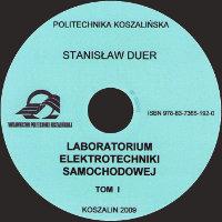 Duer Stanisław, 2009, Laboratorium elektrotechniki samochodowej T.1
