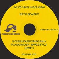 Szwarc, Eryk, 2010, System Wspomagania Planowania Inwestycji