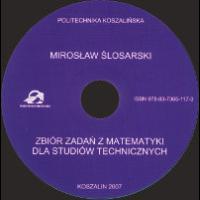 Ślosarski, Mirosław, 2007, Zbiór zadań z matematyki dla studiów technicznych