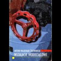 Żuchowicki, Antoni Waldemar, 2002, Instalacje wodociągowe