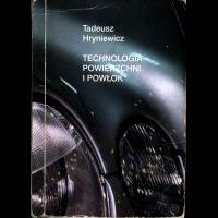Hryniewicz, Tadeusz, 1999, Technologia powierzchni i powłok