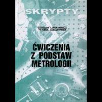 Łukianowicz, Czesław, 1994, Ćwiczenia z podstaw metrologii